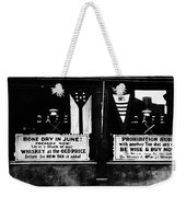 Bone Dry In June - Prohibition Sale Weekender Tote Bag by Bill Cannon