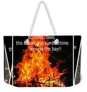 Bonfires And Summertime Weekender Tote Bag