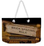 Brick Mason's Rule Weekender Tote Bag by Wilma  Birdwell