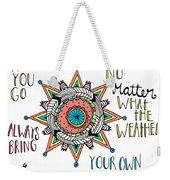 Bring Your Own Sunshine Weekender Tote Bag
