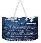 Brotherhood Of The Sea Weekender Tote Bag
