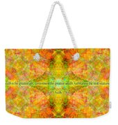 Budda Quote On Life Weekender Tote Bag
