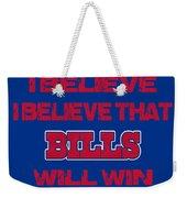 Buffalo Bills I Believe Weekender Tote Bag