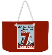 Buy Your Extra Bonds Here Weekender Tote Bag