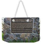 Ca-524 Site Of Juana Briones De Miranda Home On Rancho La Purisima Concepcion Weekender Tote Bag