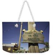 Cactus Crap  Weekender Tote Bag