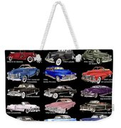 Never Enough Cadillacs  Weekender Tote Bag