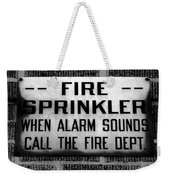 Call The Fire Dept Weekender Tote Bag