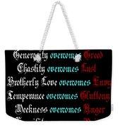 Capital Virtues Overcome Deadly Sins Weekender Tote Bag