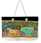 Carriage And Stagecoach Sign Weekender Tote Bag