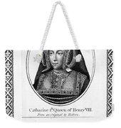 Catherine Of Aragon (1485-1536) Weekender Tote Bag