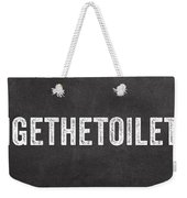 Change The Toilet Paper Weekender Tote Bag