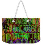 Chaos And Power Weekender Tote Bag