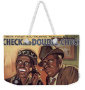 Check And Double Check  Weekender Tote Bag