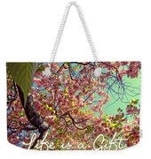 Cherry Blossoms And A Life Quote Weekender Tote Bag