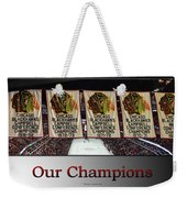Chicago Blackhawks Our Champions Sb Weekender Tote Bag