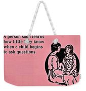 Child Questions Weekender Tote Bag