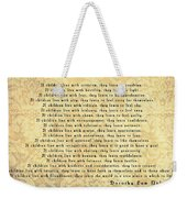 Children Learn What They Live Weekender Tote Bag