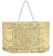 Children Learn What They Live Quote Weekender Tote Bag