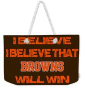 Cleveland Browns I Believe Weekender Tote Bag