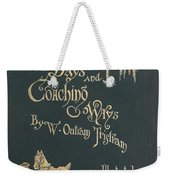 Coaching Days And Coaching Ways Weekender Tote Bag