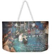 Colossians 2 12 Weekender Tote Bag