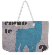 Como Te Llamas Humor Pun Poster Art Weekender Tote Bag by Design Turnpike