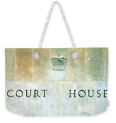 Court House Sign Weekender Tote Bag