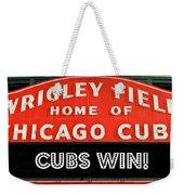 Cubs Win - Wrigley Sign Weekender Tote Bag