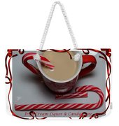 Cup Of Christmas Cheer - Candy Cane - Candy - Irish Cream Liquor Weekender Tote Bag