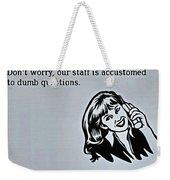 Customer Support Weekender Tote Bag