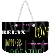 D I Y Anxiety Therapy Weekender Tote Bag