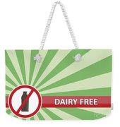 Dairy Free Banner Weekender Tote Bag