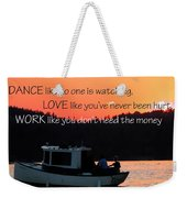 Dance Love Work 21037 Weekender Tote Bag