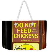 Delicious Chicken Dinners Sign Weekender Tote Bag