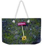 Derail Or That's Life Weekender Tote Bag