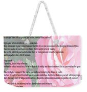 Desiderata On Garden Scene With Pink Roses Weekender Tote Bag