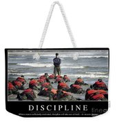 Discipline Inspirational Quote Weekender Tote Bag
