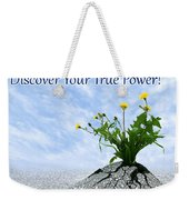 Discover Your True Power Weekender Tote Bag