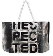 Disrespected Yo Weekender Tote Bag by Linda Woods