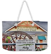 Do Not Feed The Gators Weekender Tote Bag