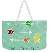 Do Your Best Weekender Tote Bag