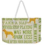 Dog Wisdom Weekender Tote Bag
