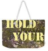 Dont Hold Your Breath Weekender Tote Bag
