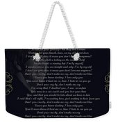 Dont Pass Me By Golden Scroll Weekender Tote Bag