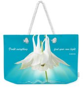 Doubt Everything - Find Your Own Light Weekender Tote Bag