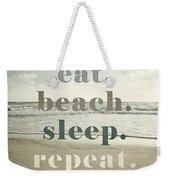 Eat. Beach. Sleep. Repeat. Beach Typography Weekender Tote Bag
