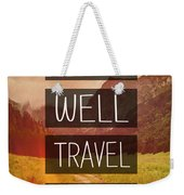 Eat Well Travel Often Weekender Tote Bag