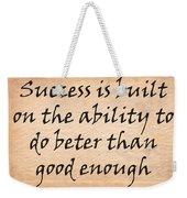 Every Success Weekender Tote Bag
