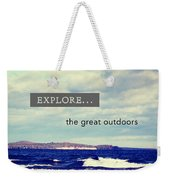 Explore The Great Outdoors Weekender Tote Bag